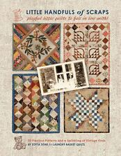 Little Handfuls Of Scraps Quilt Book Projects Mini Quilt Patterns   Edyta Sitar
