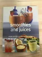 smoothies and juices - simple and delicious easy-to-make recipes cookbook
