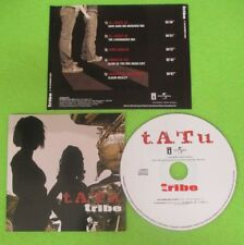 CD Singolo TATU TRIBE 2005 PROMO TRB0086/2005 (S33)