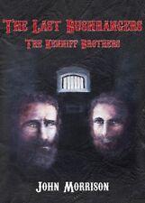 THE LAST BUSHRANGERS: The Kenniff Brothers - by John Morrison  HB  NEW
