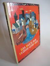Das Buch der Flüsse und Seen von Josef Guggenmos & Rafael Munoa UNION K2032