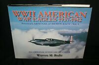 WWII American War Eagles 1937-1942~America's Arsenal of Democracy-Vol 1.~Hbdj