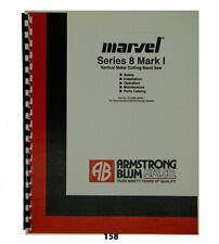 Marvel Series 8 Mark I Band Saw Op Maint Amp Parts Manual 158