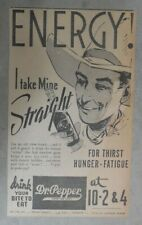 """Dr. Pepper Ad: """"Energy ! I Take Mine Straight! """" 1937 Size: 6 x 10 inches"""