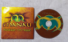 "CD AUDIO INT / MANAU ""PANIQUE CELTIQUE"" CD SINGLE 1998 CARDBORD SLEEVE 2TITRES"