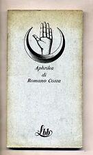 Romano Costa # APRIKA # Franco Maria Ricci Editore 1972 1A ED.
