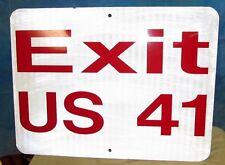 Vintage EXIT US 41 Aluminum Street/Traffic/Road Sign 24 x 18 S248