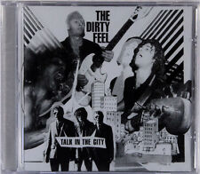 The Dirty Feel - Talk In The City (CD) New & Sealed