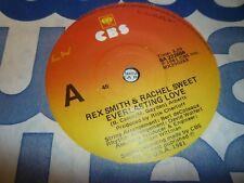 REX SMITH/RACHEL SWEET---EVERLASTING LOVE    45