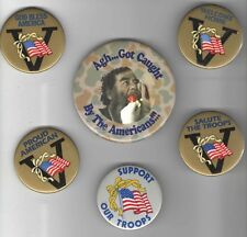 1990 DESERT STORM 5 pin First IRAQ WAR pinback V VICTORY + 2006 SADDAM HUSSEIN