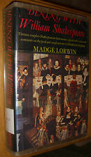 Dinning With William Shakespeare Cookbook by Madge Lorwin First Edition 1976