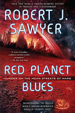 RED PLANET BLUES Robert J. Sawyer signed paperback
