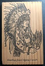 Mint Canada Wood Postcard Native American Indian Greetings From Calgary