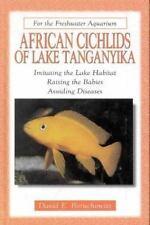 African Cichlids of Lake Tanganyika For the Freshwater Aquarium