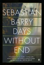 Sebastian Barry - Days Without End; SIGNED 1st/1st (Booker Prize)