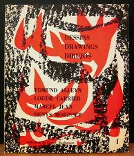 Dessins / Drawings / Dibujos  Edmund Alleyn, L. Carrier, M. Jean & D. Morisset