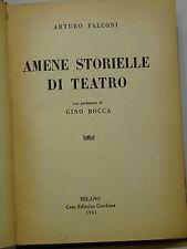 FALCONI A. / ROCCA G. : AMENE STORIELLE DI TEATRO - 1931 CESCHINA MILANO