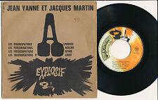 "JEAN YANNE JACQUES MARTIN EP 7"" FRANCE EXPLOSIF"