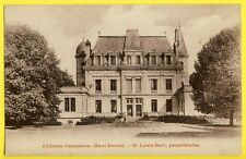 cpa 33 - BARSAC (Gironde) CHÂTEAU de CAMPEROS Mr Louis BERT Propriétaire