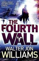 (Very Good)-The Fourth Wall (Paperback)-Williams, Walter Jon-1841498254
