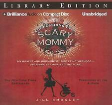 Confessions of a Scary Mommy: An Honest and Irreverent Look at Motherhood - The