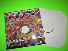 TEST PRESS / BEATLE BARKERS  LP EX NOVELTY DOGS BARKING BEATLES SONGS