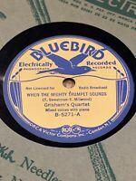 Hillbilly Country Gospel 78 BLUEBIRD 5271 R.N. GRISHAM'S QUARTET Grade E