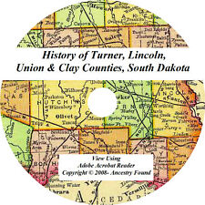 1897 History TURNER, LINCOLN, UNION, CLAY South Dakota