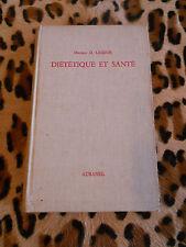 DIÉTÉTIQUE ET SANTÉ - D. Lesieur - Aubanel, 1963