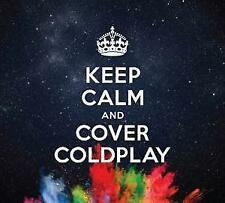 Keep Calm & Cover Coldplay von Various Artists (2017)