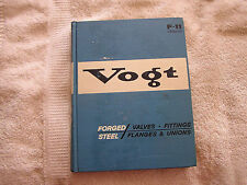 1970 VOGT Catalog F-11 Forged Steel Valves, Fittings Flanges Unions