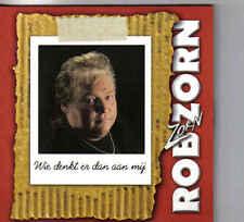Rob Zorn-Wie Denkt Er Dan aan mij cd single