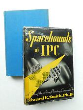 SPACEHOUNDS of IPC Edward Doc E.E. Smith 1947 FANTASY PRESS 1st edition jacket