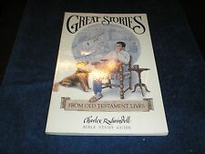 Swindoll Bible Study Guide: Great Stories in the Old Testament by Charles R. Swi