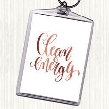 Rose Gold Clean Energy Quote Bag Tag Keychain Keyring