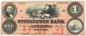 .SUPER RARE 1850s aUNC STONINGTON BANK, CONNECTICUT, USA $1 NOTE.