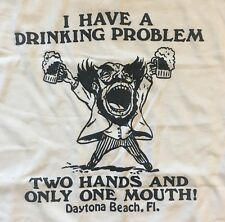 Vintage 80s Shirt Novelty Drinking Problem T Shirt Only Two Hands Funny XL Beer