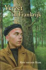 VERZET IN FRANKRIJK - Riny van der Mark