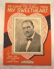 I'd Love To Call You My Sweetheart - Joe Goodwin, Larry Shay & Paul Ash - 1926