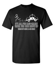 Fun and Games Sarcastic Fun Cool Adult Graphic Gift Idea Humor Funny T Shirt