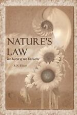 Nature's Law: The Secret Of The Universe (elliott Wave): By Ralph Nelson Elliott