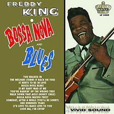 Freddy King - Bossa Nova & Blues [New Vinyl]