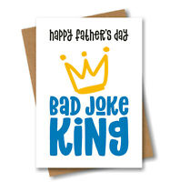 Funny Fathers Day Card for Dad - Bad Joke King - Cheeky Humour
