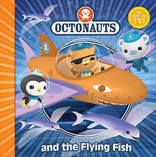 The Octonauts and the Flying Fish by Simon & Schuster Ltd (Paperback)