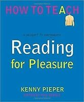 Reading for Pleasure : A Passport to Everywhere, Paperback by Pieper, Kenny; ...