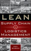 Lean Supply Chain and Logistics Management, Myerson, Paul