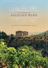 The World of Sicilian Wine by Frances Di Savino, Bill Nesto (Hardback, 2013)