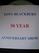 Tony Blackburn CD His BBC 50 Years Anniversary Show + Pirate Radio