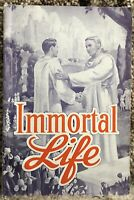 Immortal Life by John W Halliday 1951 Voice of Prophecy Adventist SDA PB 96 Pgs