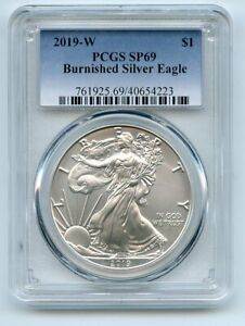 2019 W $1 Burnished American Silver Eagle PCGS SP69